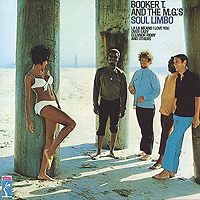 Booker T. & The MG's Booker T. & The Mg's. Soul Limbo booker