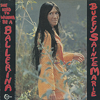 Баффи Санти-Мари Buffy Sainte-Marie. She Used To Wanna Be A Ballerina баффи санти мари buffy sainte marie it s my way