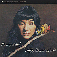 Баффи Санти-Мари Buffy Sainte-Marie. It's My Way! баффи санти мари buffy sainte marie it s my way