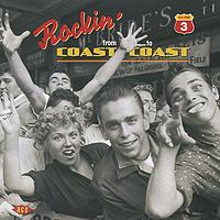Rockin' From Coast To Coast. Vol. 3 bryan d cummins from pub to pub on the coast to coast