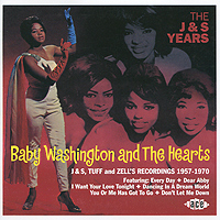 Baby Washington & The Hearts. The J & S Years бэби вашингтон baby washington the sue singles