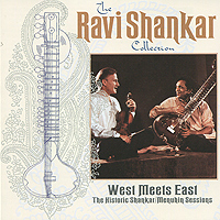 Рави Шанкар,Иегуди Менухин,Алла Ракха,Kamala Chakravarli The Ravi Shankar Collection. West Meets East. The Historic Shankar / Menuhin Sessions цена