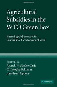 Agricultural Subsidies in the WTO Green Box: Ensuring Coherence with Sustainable Development Goals недорго, оригинальная цена