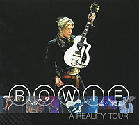 Дэвид Боуи David Bowie. A Reality Tour (2 CD) дэвид боуи david bowie the document cd dvd