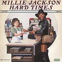 Милли Джексон Millie Jackson. Hard Times hard times