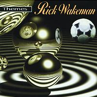 Рик Уэйкман Rick Wakeman. Themes рик уэйкман the english rock ensemble rick wakeman and the english rock ensemble no earthly connection