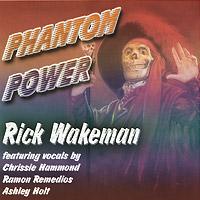 Рик Уэйкман Rick Wakeman. Phantom Power рик уэйкман the english rock ensemble rick wakeman and the english rock ensemble no earthly connection