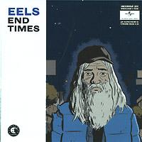 Eels Eels. End Times eels manchester