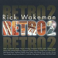 Рик Уэйкман Rick Wakeman. Retro 2 рик уэйкман the english rock ensemble rick wakeman and the english rock ensemble no earthly connection