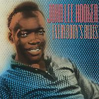 цена на Джон Ли Хукер John Lee Hooker. Everybody's Blues