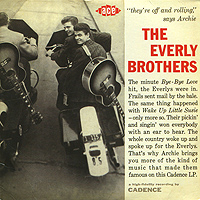 The Everly Brothers Brothers.