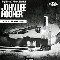 Джон Ли Хукер John Lee Hooker. Original Folk Blues джон ли хукер john lee hooker blues is the healer 10 cd