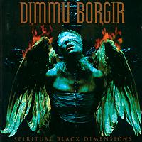 Dimmu Borgir Dimmu Borgir. Spiritual Black Dimensions 7183 dms dimensions dimensions