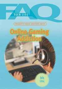 Frequently Asked Questions About Online Gaming Addiction (Faq: Teen Life) a spy among friends