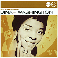 Дайна Вашингтон Dinah Washington. Lady Sings The Blues бэби вашингтон baby washington the sue singles