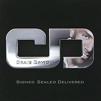 Крейг Дэвид Craig David. Signed Sealed Delivered