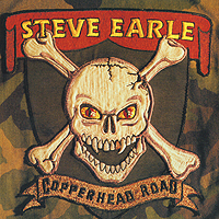 Стив Эрль Steve Earle. Copperhead Road. Rarities Edition steve earle vancouver