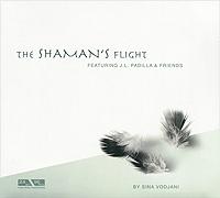 Сина Воджани Sina Vodjani. The Shaman's Flight laura brentwood sina see tõeline