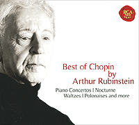 Артур Рубинштейн Arthur Rubinstein. Chopin. Best Of Chopin By Arthur Rubinstein (2 CD) цена