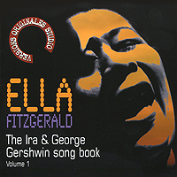 Элла Фитцжеральд Ella Fitzgerald. The Ira & George Gershwin Song Book. Vol. 1 george gershwin gershwin on air 2cd