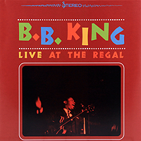 Би Би Кинг B.B. King. Live At The Regal (LP) who who live at hyde park 3 lp