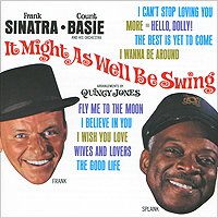 Фрэнк Синатра,Квинси Джонс,The Count Basie Orchestra Frank Sinatra. It Might As Well Be Swing рэй чарльз the count basie orchestra ray charles ray sings basie swings