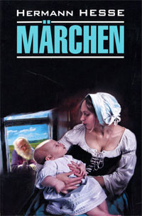 Книга Hermann Hesse: Marchen. Hermann Hesse