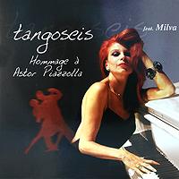 Tangoseis,Milva Tangoseis Feat. Milva. Hommage A Astor Piazzolla (LP) астор пьяццолла astor piazzola tango argentino lp
