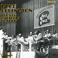 Дюк Эллингтон Duke Ellington. The 1953 Pasadena Concert каунт бэйси дюк эллингтон duke ellington count basie duke ellington meets count basie