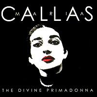 цена на Мария Каллас Maria Callas. The Divine Primadonna (2 CD)