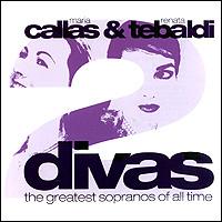 Мария Каллас,Рената Тебальди Maria Callas & Renata Tebaldi. 2 Divas. The Greatest Sopranos Of All Time (2 CD) giuseppe verdi falstaff
