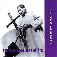 In The Nursery In The Nursery. The Passion Of Joan Of Arc r m stults joan of arc