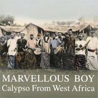 The Rolling Stones,Bobby Benson And His Jam Session Orchestra Marvellous Boy. Calypso From West Africa трики tricky knowle west boy