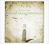 Willard Grant Conspiracy Willard Grant Conspiracy. Pilgrim Road willard grant conspiracy willard grant conspiracy let it roll