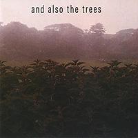 And Also The Trees And Also The Trees. And Also The Trees therapeutic religious trees