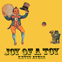 Кевин Эйрс Kevin Ayers. Joy Of A Toy danny ayers beginning xml page 5