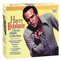 Гарри Белафонте Harry Belafonte. Classic Album Collection (3 CD) цена