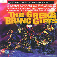 Love As Laughter Love As Laughter. The Greeks Bring Gifts the devil s laughter