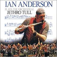 купить Иэн Андерсон,Neue Philharmonie Frankfurt,Джон О'Хара Ian Anderson Plays The Orchestral Jethro Tull (LP) онлайн