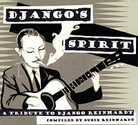 Django's Spirit - A Tribute To Django Reinhardt цена