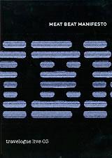 Meat Beat Manisfesto: Travelogue Live 05 doc