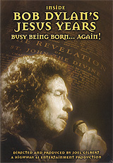 Inside Bob Dylan's Jesus Years: Busy Being Born… Again! At first called