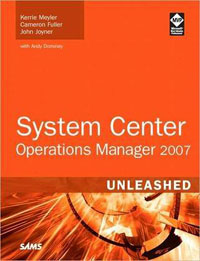 System Center Operations Manager 2007 Unleashed цена