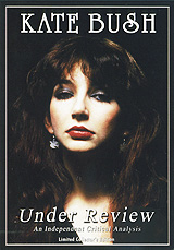 Kate Bush: Under Review adventures in kate bush and theory