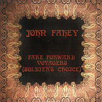 Джон Фэхей John Fahey. Fare Forward Voyagers цена в Москве и Питере
