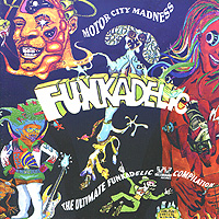 Funkadelic Funkadelic. Motor City Madness - The Ultimate Funkadelic Westbound Compilation (2 CD) madness madness all aboard for the guided tour 3 cd dvd