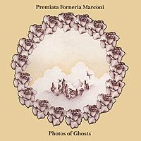 Premiata Forneria Marconi P. F. M. Photos Of Ghosts