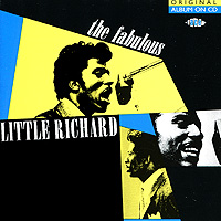 Литтл Ричард Little Richard. The Fabulous литтл уолтер little walter the best of little walter lp