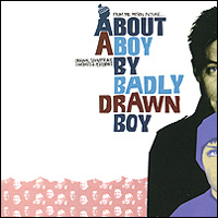 Badly Drawn Boy. About A Boy. Original Soundtrack badly drawn boy badly drawn boy one plus one is one
