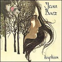 Джоан Баэз Joan Baez. Baptism джоан баэз joan baez farewell angelina